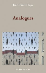 Analogues, Jean-Pierre Faye