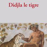 Didjla le tigre, Jean-Pierre Faye