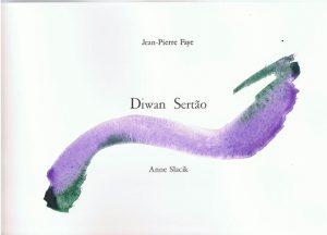Diwan Sertao, Jean-Pierre Faye