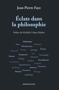 Eclats dans la philosophie, Jean-Pierre Faye