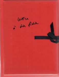 Lettre a dia fidia, Jean-Pierre Faye
