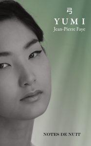 Yumi, Jean-Pierre Faye